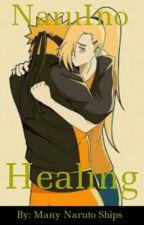 NaruIno: Healing [Under Editing] by ManyNarutoShips