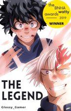 The Legend - Izuku Midoriya x Reader x Shoto/Shouto Todoroki by Glossy_Gamer