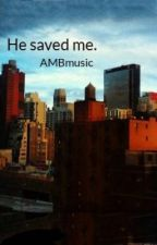 He saved me by AMBmusic