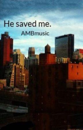 He saved me by AMBmusic