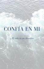Confía en Mi [EDITANDO] by Anini100000000000