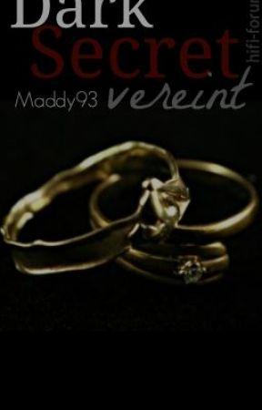 Dark Secret vereint by Maddy93