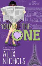 You're the One (a Bistro La Bohème novella) by AlNichols