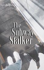 𝐓he  𝐒ubway 𝐒talker by xperfectfangirlx