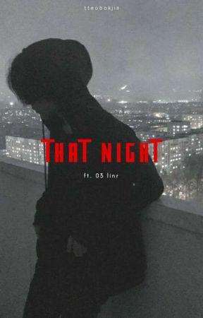 that night | 03 line by tteobokjin