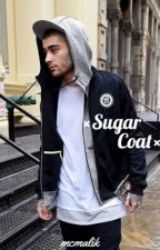 Sugar Coat  ➳zayn malik by mcmalik