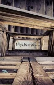 Mysteries   by dondon93