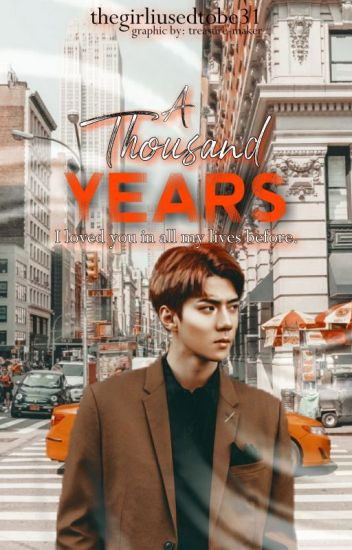 NEXT STORY POSSIBILITY 1/2 (A Thousand Years || O.SH)