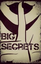 Big Secrets by ClaraAndAnnie
