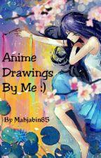 Anime Drawings By Me~ by Mahjabin85