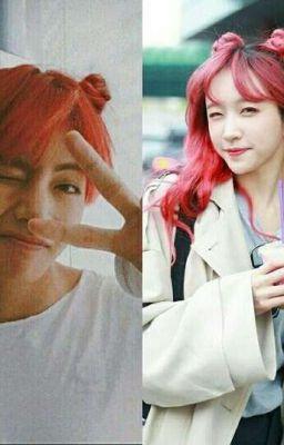 [Imagine] [Taehyung×Hani] Đồ Thứ Đáng Yêu !