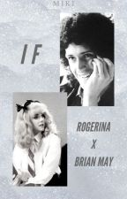 If (Rogerina x Brian May) by deaky_miki