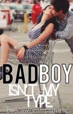 Bad Boy Isn't My Type by beccaworshipsmusic