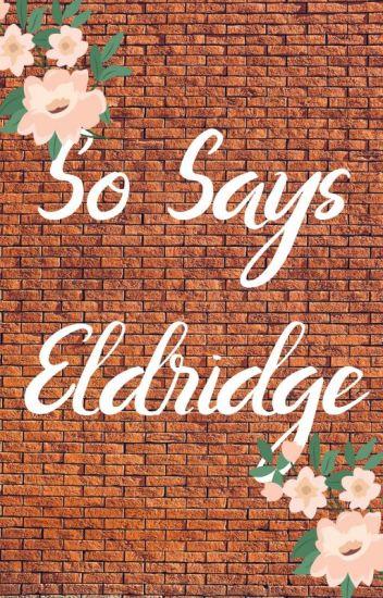 So Says Eldridge