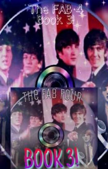 💖🎸The Fab Four Book 3! 🎧
