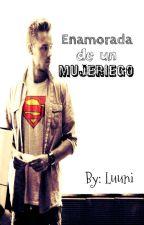 Enamorada de un mujeriego... by Luunita