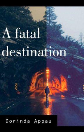 A fatal destination by OhenewaahAppau