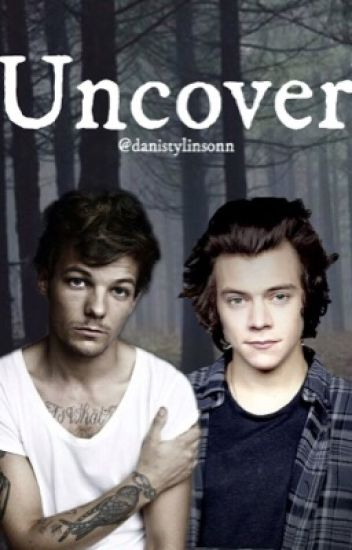 Uncover {Larry Stylinson}