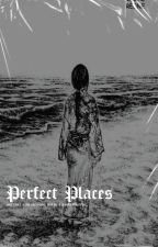 perfect places ━━ the maze runner by -LOVELEEN