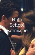 High school romance by ImTheCrazyChic
