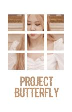 project butterfly. ↠ af by s0ftbae