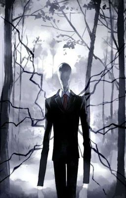 Đọc truyện Slenderman and Reader : Inside the forest