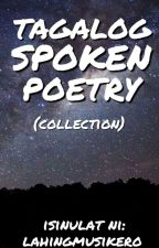 Tagalog Spoken Poetry (Collection) by lahingmusikero