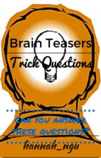 Logic Brain Teasers and Trick Questions by hannah_ngu