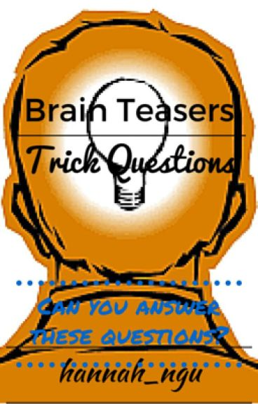 Logic Brain Teasers and Trick Questions