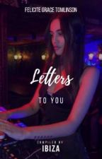 letters to you  by ibizcus
