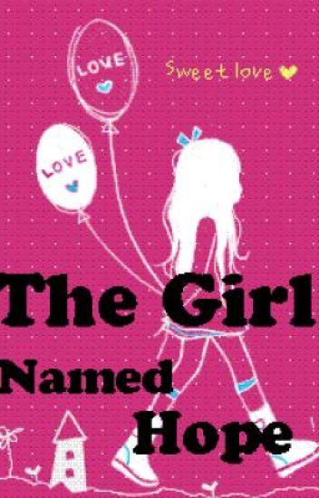The Girl Named Hope