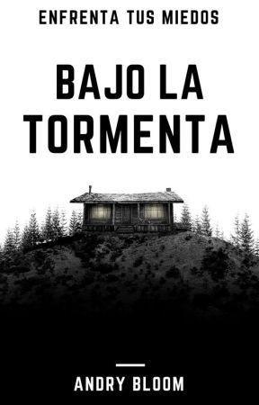 Bajo la Tormenta by AndryBloom