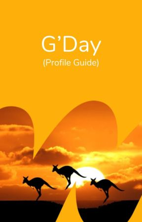 G'Day | Profile Guide by AmbassadorsAUS