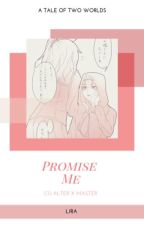Tale of Two Worlds: Promise Me (Cú Alter x Master) Request by Lady_Rhey
