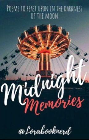 Midnight Memories || Poetry by Lorabooknerd