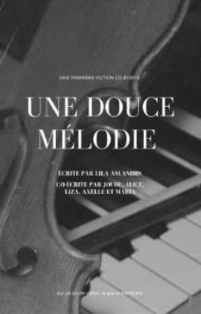 Une douce mélodie  by LilaAslanidis