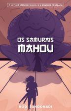 O Último Samurai Mahou e a Banshee Prateada by rodzandonadi