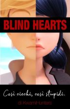 Blind Hearts - Miraculous by KwamiHunters