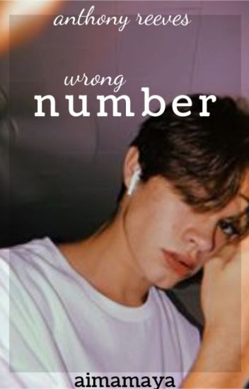 wrong number - anthony reeves