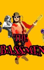 THE BASSMEN by NoahIsTired