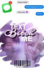 Text Me Bitch ✓ | VKOOK by MTTAEV