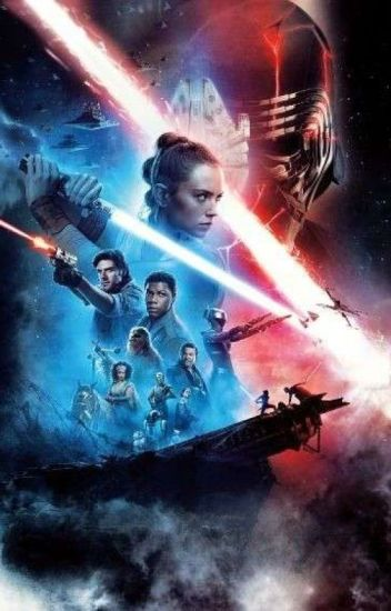 Episode 9 The Rise Of Skywalker A Star Wars Reylo Story Jedi Em Wattpad