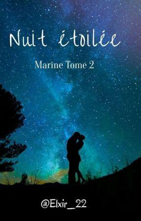 Nuit étoilée - Marine tome 2 - by Elxir_22