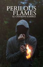 Perilous Flames [clifford a.u] by walkthemuke