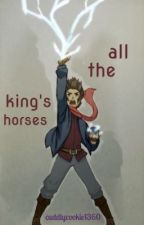 all the king's horses (the dragon prince) by CuddlyCookie1360