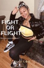 Fight or Flight   NLE CHOPPA by booksbyDkaylaK