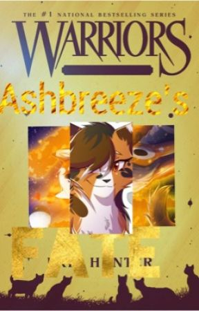 Ashbreeze's fate book 1  by alexis_Lightining112