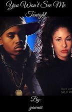 You Won't See Me Tonight: NAS X SELENA by yawniii