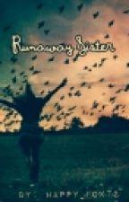 Runaway Sister by happy_fox72