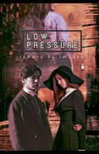 [Remake} Low Pressure by lanABCD
